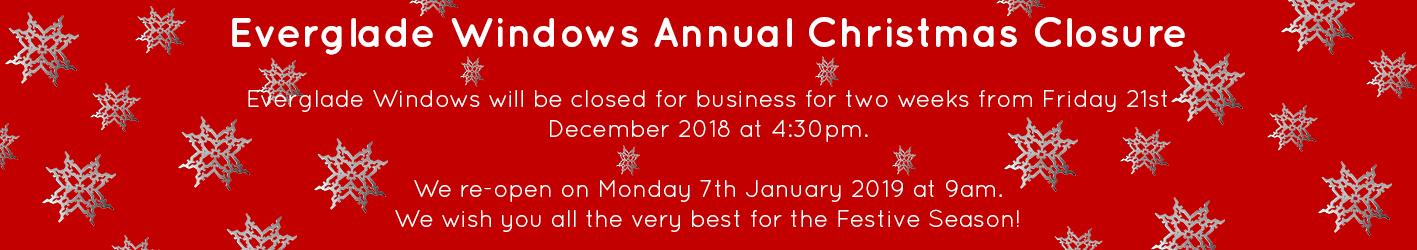 Everglade Windows 2018 Christmas Closure